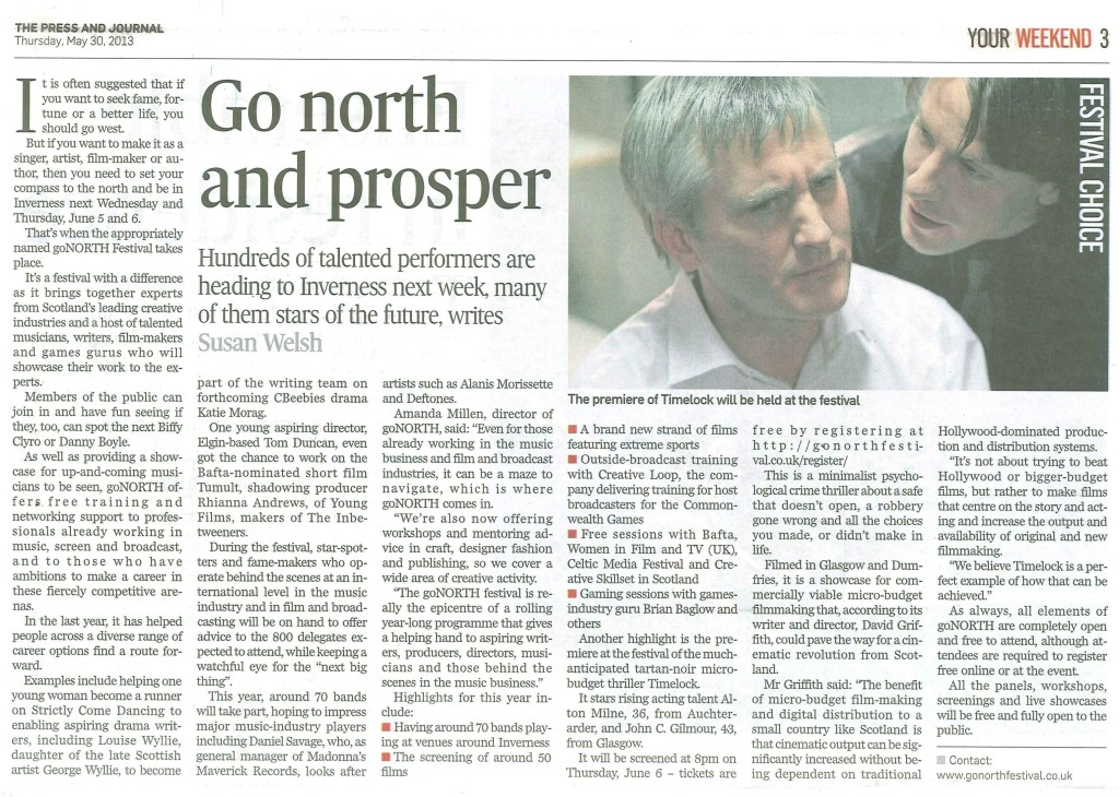 Press & Journal Highland edition 30/05/13, article about GoNorth Festival and TimeLock written and directed by David Griffith