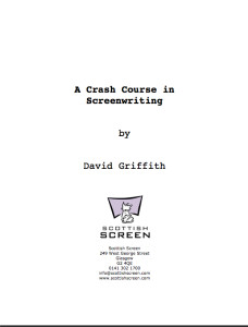 A Crash Course in Screenwriting is a free screenwriting guide written by David Griffith for Scottish Screen.